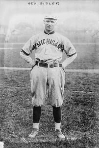 George Sisler played college baseball at the University of Michigan.